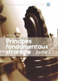 Principes fondamentaux de la stratégie (Tome 2)