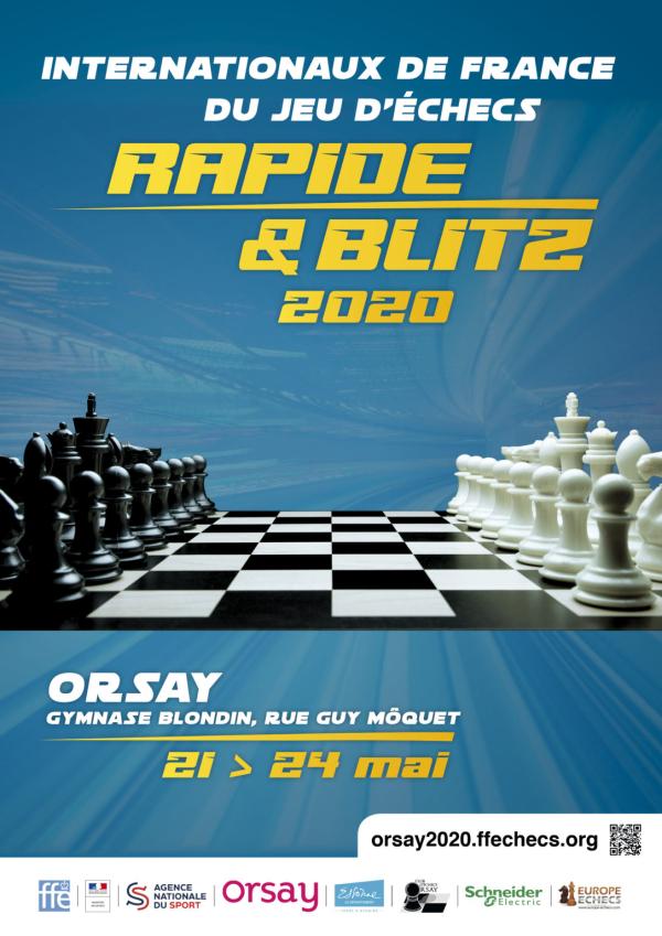 Internationaux de France du jeu d'échecs Rapide & Blitz à Orsay du 21 au 24 mai 2020